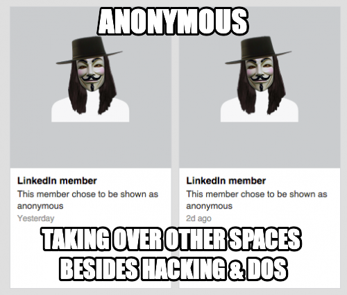 Anonymous Taking over other spaces  besides hacking & DoS