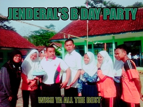 jenderal's b day party wish ya all the best