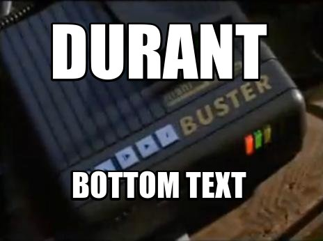 Durant Bottom Text